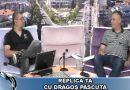 REPLICA TA CU DRAGOȘ PASCUTA – 08 iulie 2020